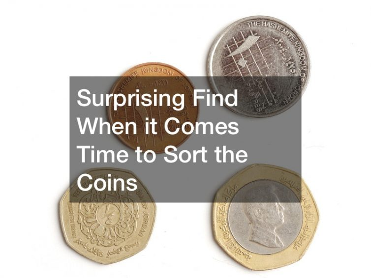 Surprising Find When it Comes Time to Sort the Coins