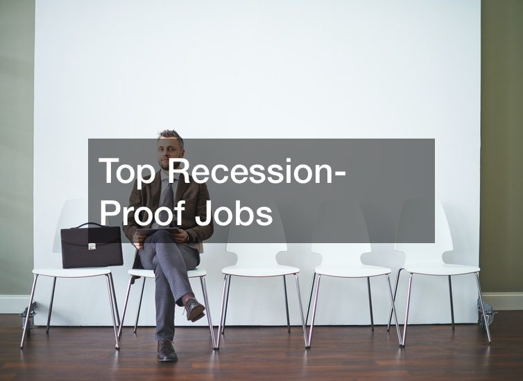 Top Recession-Proof Jobs