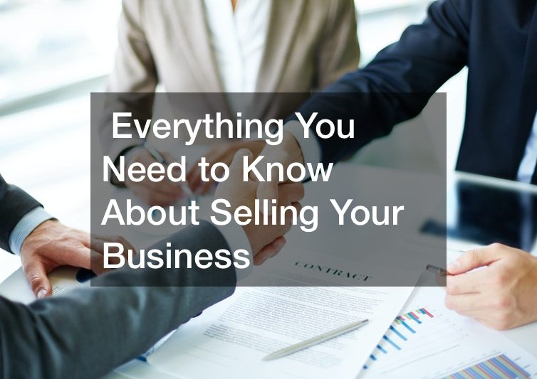 Everything You Need to Know About Selling Your Business
